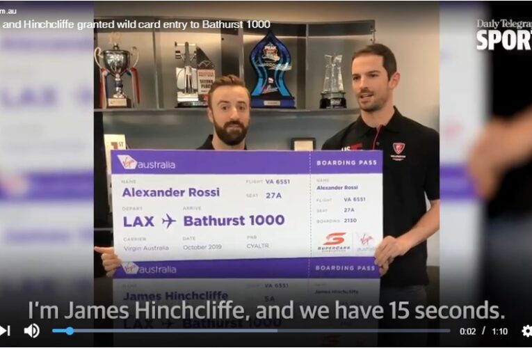 Rossi and Hinchcliffe granted wild card entry to Bathurst 1000 (Update)