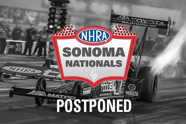 NHRA Sonoma Nationals Postponed